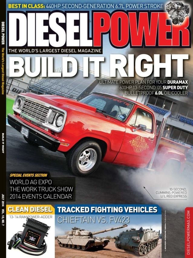 Diesel Power - July 2014 : Diablo Loco A model of 6.0L performance and reliability, The Perfect Foundation Strategically building the ultimate Duramax, Cummins Express A muscle truck with a diesel twist and more....