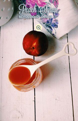 Peach Syrup / Sciroppo di Pesca