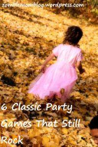 6 Classic Children's Games That Still Rock #partyplanning #birthdays #parenting