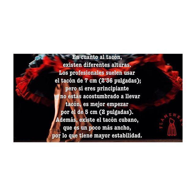En cuanto al tacón, existen diferentes alturas. Los profesionales suelen usar el tacón de 7 cm (2'36 pulgadas); pero si eres principiante o no estás acostumbrado a llevar tacón, es mejor empezar por el de 5 cm (2 pulgadas). Además, existe el tacón cubano, que es un poco más ancho, por lo que tiene mayor estabilidad. #cultura #Flamenco #Flamenkko #condoblekyolé