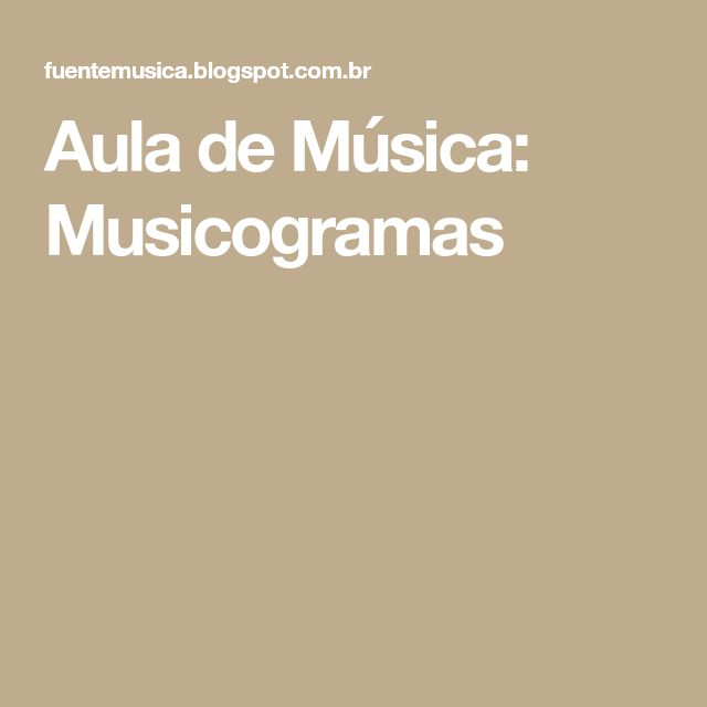 Aula de Música: Musicogramas