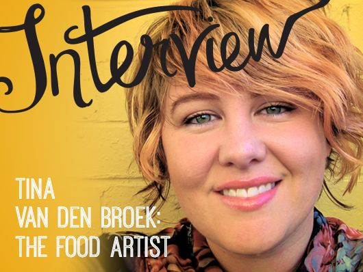 Tina Van Den Broek - The Food Artist. Interview by Andrea McArthur for Creative Women's Circle