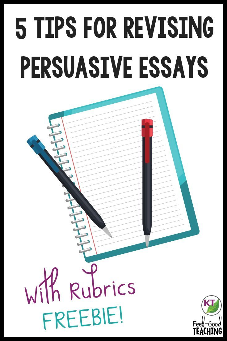 In This Blog Post You Ll Find 5 Tips To Help Your Students Effectively Revise Persuasive And Argum Persuasive Writing Persuasive Writing Rubric Writing Rubric [ 1102 x 735 Pixel ]