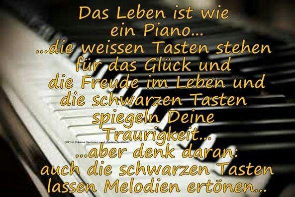 ...das Leben ist wie ein Piano,.....!!!❤❤