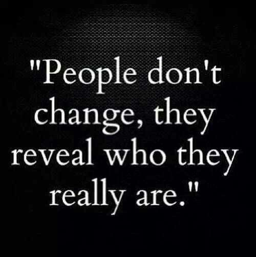 People dont change  Quotes  Pinterest