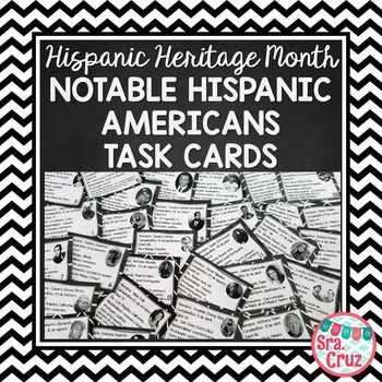 Hispanic Heritage Month: Notable Hispanic Americans Task Cards