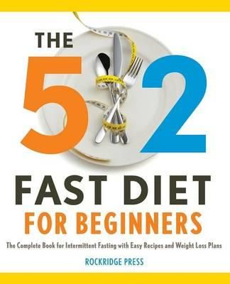 The 5: 2 Fast Diet for Beginners