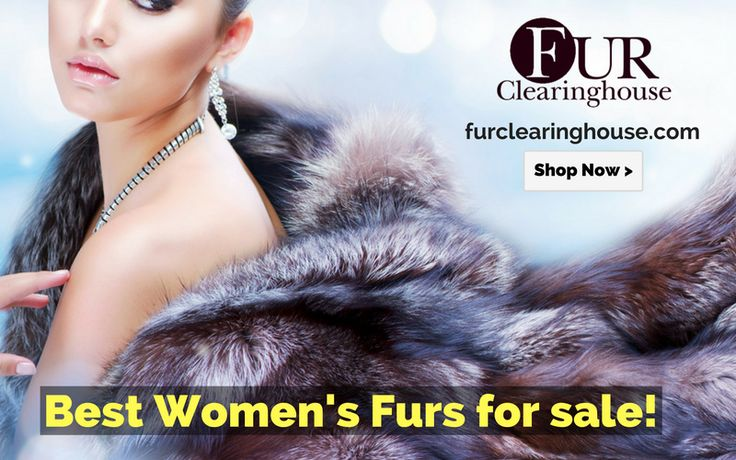 Fur Clearinghouse most trusted source of fur coats for women. Browse our extensive collection with a 100% satisfaction guarantee. Shop our site today! Call: (314)725-3877 Visit: http://furclearinghouse.com/