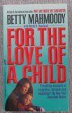 In 1987 Betty Mahmoody captured the world's attention and admiration with the compelling and heartrending story of her virtual imprisonment in Iran and subsequent daring escape with her daughter Mahtob. With over fifteen million copies sold worldwide, Not Without My Daughter topped international bestseller lists and alerted the world to the implications of intercultural relationships and the issue of international parental child abduction. Five years after the publication of her book, Betty…