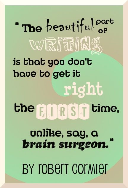 lol! Other good quotes about writing.