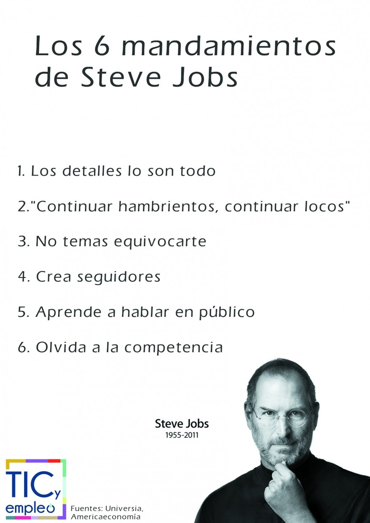 TIC y Empleo: Enfoca tu carrera con los 6 mandamientos de Steve Jobs.  http://ticsyempleo.blogspot.com.es/