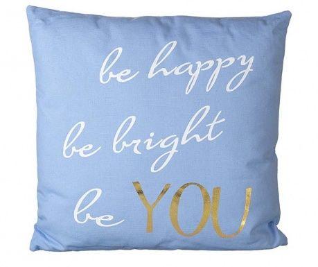 Buď šťastný, buď veselý, buď sám sebou