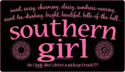 Southern Girl Quotes and Pictures | SouthernGirls.jpg