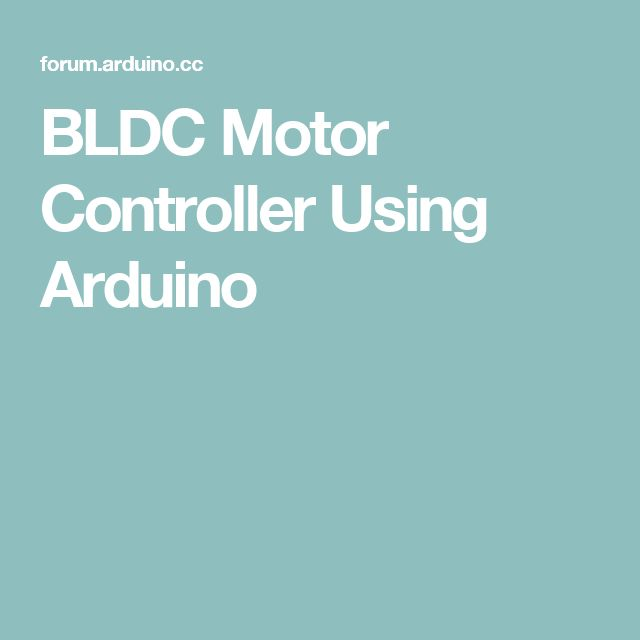 BLDC Motor Controller Using Arduino