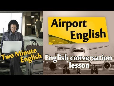 Airport English - Airport English Conversation. Travel English Lesson! - YouTube