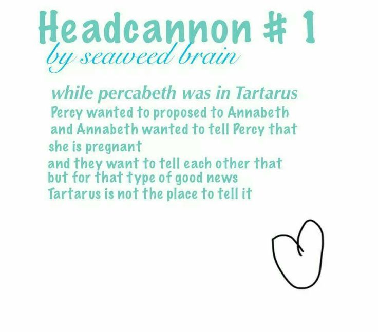 Percabeth being pregnant & married has to be unrealistic they are only 16, still in high school & they're lives have barely started (well I guess it's different for demigods) but maybe when they're way older, late 20s maybe early 30s after college/university w/ a career.