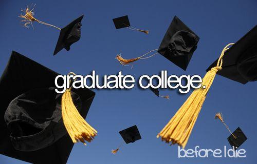Hopefully Mount Holyoke in 2015.  Grad school?  Ummmmmm St. Andrews, Oxford, Cambridge...I have no clue.