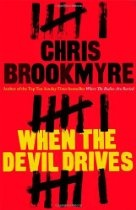 When The Devil Drives  By Christopher Brookmyre Is the devil merely the name we give the worst in ourselves? Or is there an evil in this world older than society, a force that corrupts men and feeds off their sins?  This is not a question that has ever much concerned private investigator Jasmine Sharp, but that changes when she is hired to find Tessa Garrion, a young woman who turns out to be not merely long lost, but vanished without trace. I