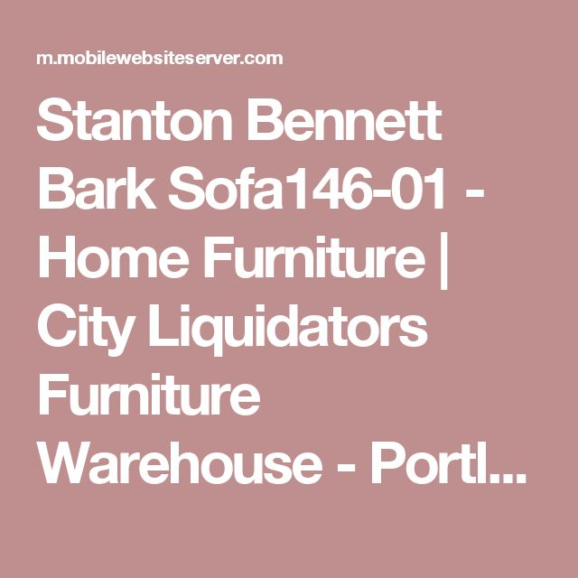 Stanton Bennett Bark Sofa146-01 - Home Furniture | City Liquidators Furniture Warehouse - Portland, OR's leader in new Home and Office Furniture - City Liquidators