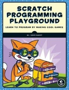 Scratch Programming Playground: Learn to Program by Making Cool Games free download by Al Sweigart ISBN: 9781593277628 with BooksBob. Fast and free eBooks download.  The post Scratch Programming Playground: Learn to Program by Making Cool Games Free Download appeared first on Booksbob.com.