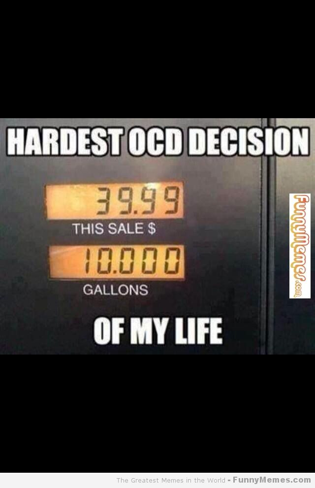 Holy crap these drove me insane just reading them!! Hardest OCD decision