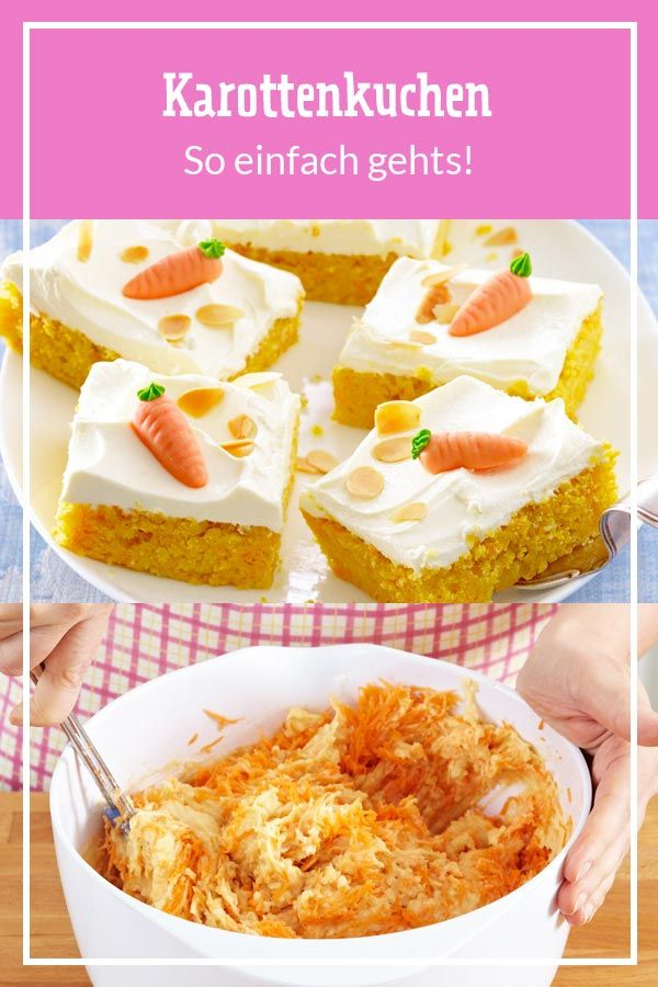 Karottenkuchen – so einfach ist das