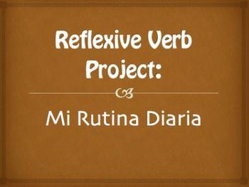Spanish Reflexive Verb Project: Mi Rutina Diaria | Student ...