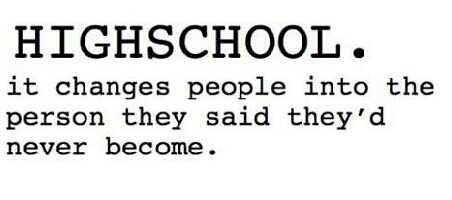 Quotes About High School High School Quotes  Tumblr  Quotes  Pinterest  High School .