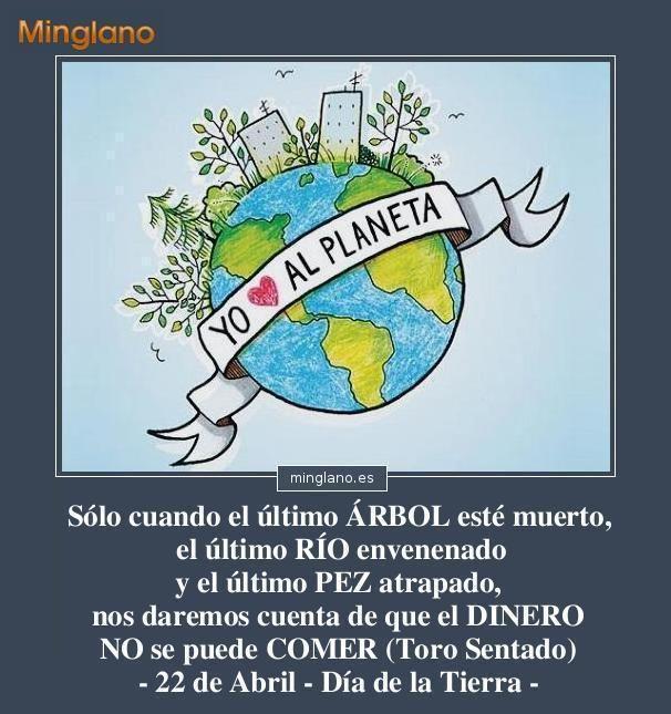 Frases Para El Dia Del Planeta Tierra Dia Del Planeta Dia Del Planeta Tierra Planeta Tierra