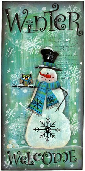 *SNOMAN ~ Cupboard Distributing - Winter Welcome Board by Laurie Speltz, $25.00