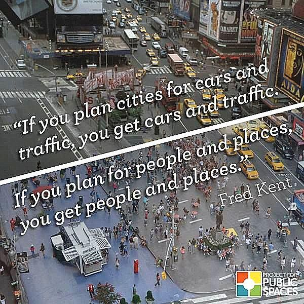 Simple yet profound traffic planning wisdom from Fred Kent. Click image to tweet via Project for Public Spaces and visit the slowottawa.ca boards >> https://www.pinterest.com/slowottawa/