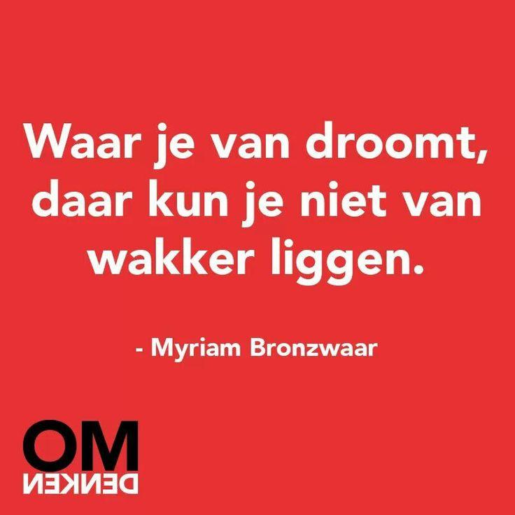 Waar je van droomt, daar kun je niet van wakker liggen. huisentuinkado.nl