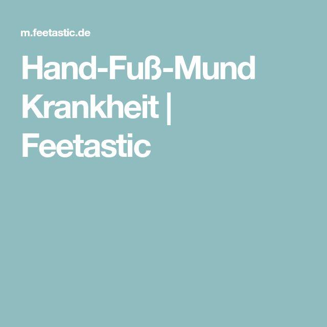 Hand-Fuß-Mund Krankheit | Feetastic