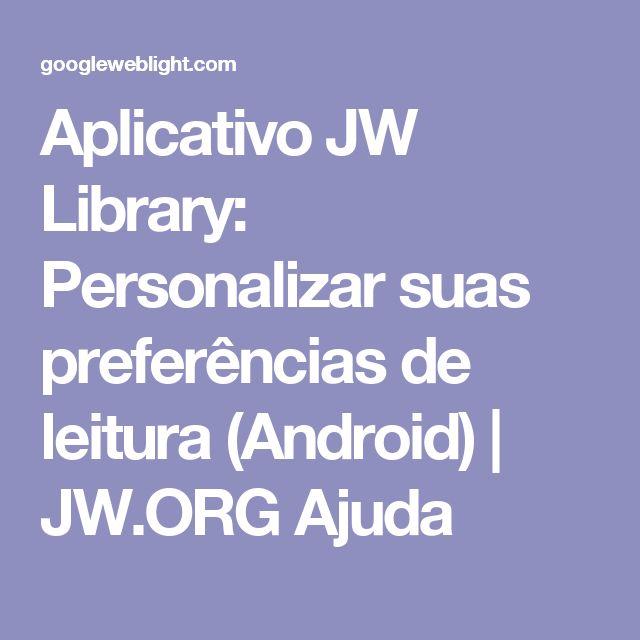 Aplicativo JW Library: Personalizar suas preferências de leitura (Android) | JW.ORG Ajuda