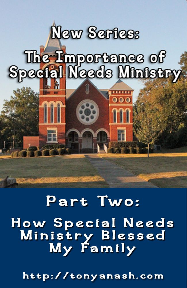 How Special Needs Ministry Blessed My Family | Reflections from a Christian Mommy Writer