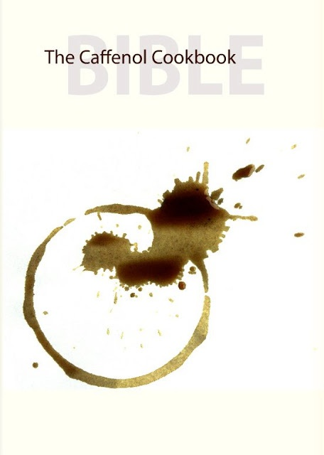 Caffenol: The Caffenol Cookbook and Bible