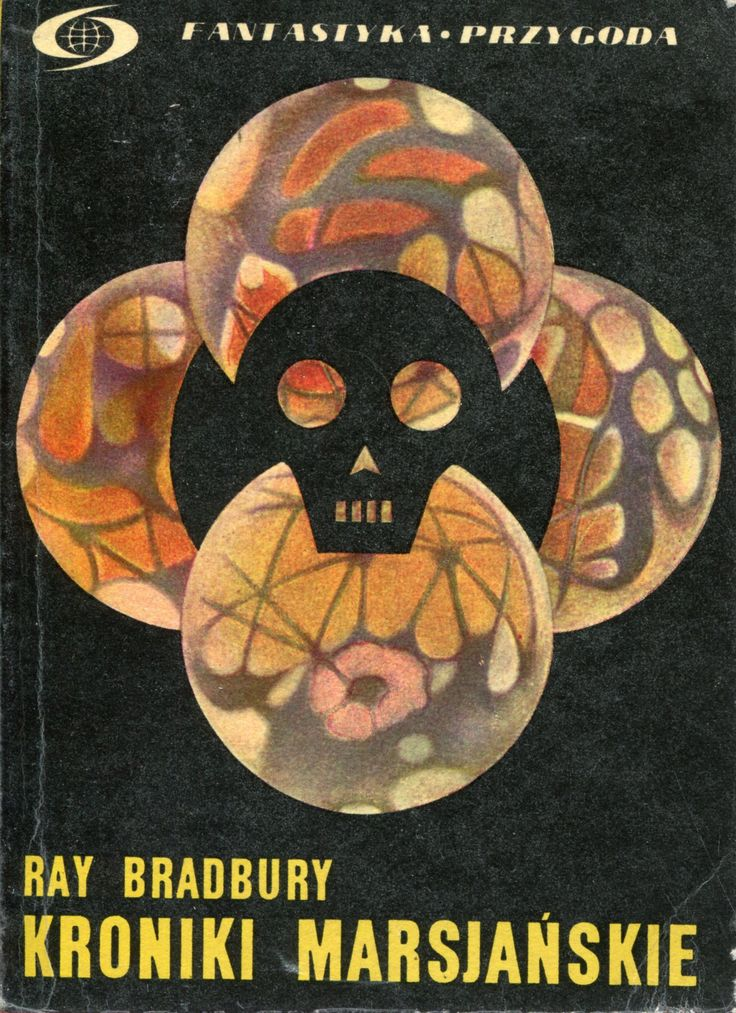 """Kroniki marsjańskie"" (The Martian Chroni Cles) Ray Bradbury Translated by Adam Kaska Cover by Jerzy Treutler Book series Fantastyka Przygoda Published by Wydawnictwo Iskry 1971"