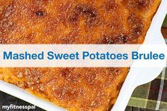 Mashed Sweet Potatoes Brulee | Impressive Desserts, Mashed Sweet ...