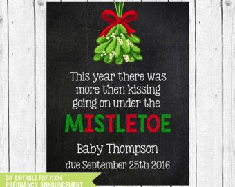 Christmas pregnancy announcement, Mistletoe Pregnancy announcement, photo prop, holiday pregnancy announcement, PDF you edit ADOBE READER by chalkboardprintables. Explore more products on http://chalkboardprintables.etsy.com