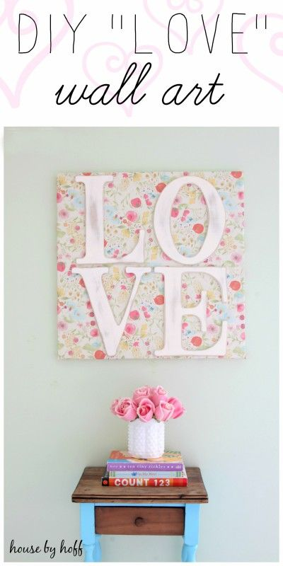 "DIY ""LOVE"" Wall Art - House by Hoff"