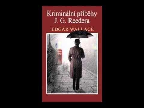 Edgar Wallace - Kriminální příběhy J. G. Reedera (AudioKniha)
