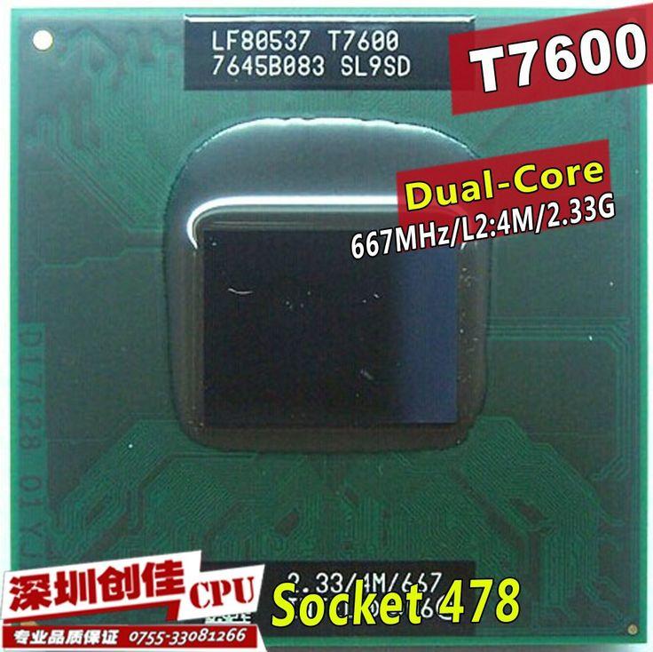 Livraison Gratuite intel CPU ordinateur portable Core 2 Duo T7600 CPU 4 M Socket 479 Cache/2.33 GHz/667 Dual-Core Ordinateur Portable processeur soutien 945
