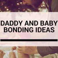 Daddy and Baby Bonding Ideas | #AventMoms