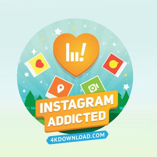 Desbloqueei a conquista Instagram Addicted no 4K Stogram. Fantástico aplicativo para baixar fotos do Instagram.