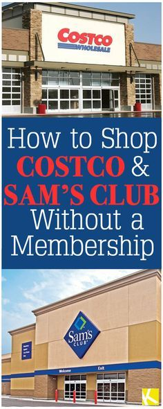 costco and samu0027s club how to shop without buying a membership
