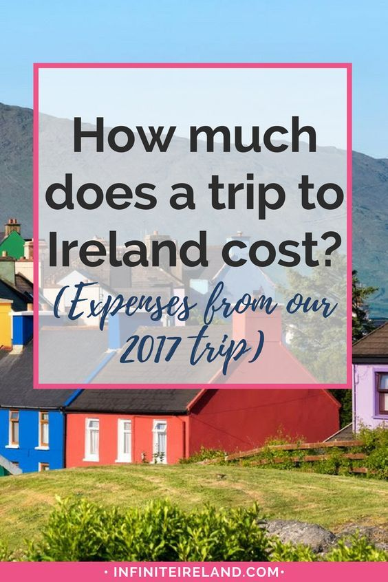 How Much Does It Cost >> How much does a trip to Ireland cost (expenses from our 2017 trip) | Ireland | Pinterest ...