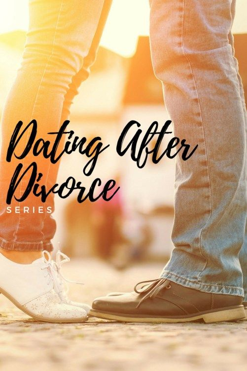 Dating a christian man after divorce