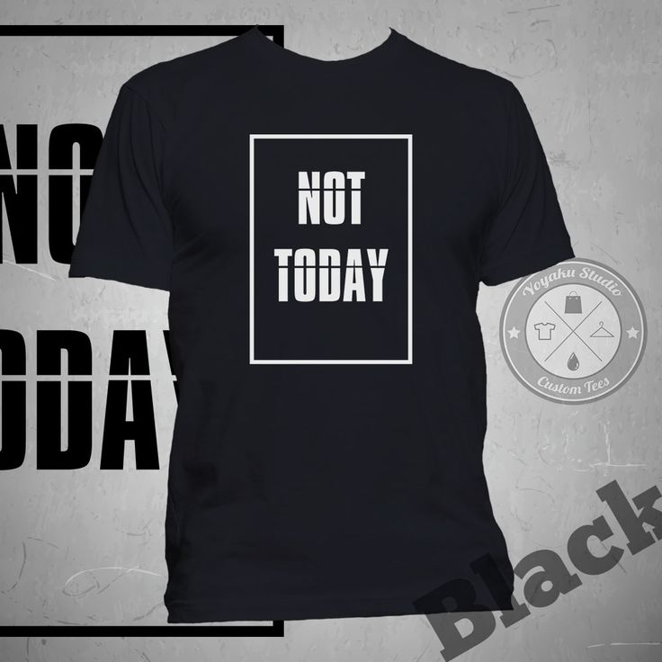"Jual Tumblr Tee ""Not Today"" - Yoyaku Shop 