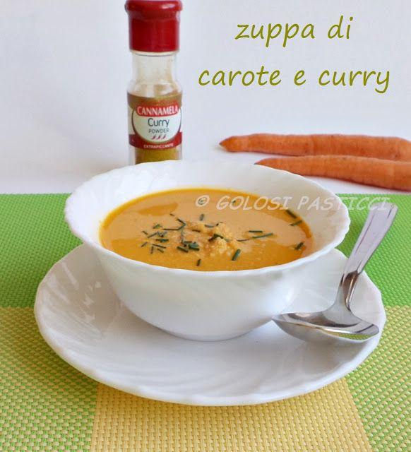 Golosi Pasticci: Zuppa di carote e curry