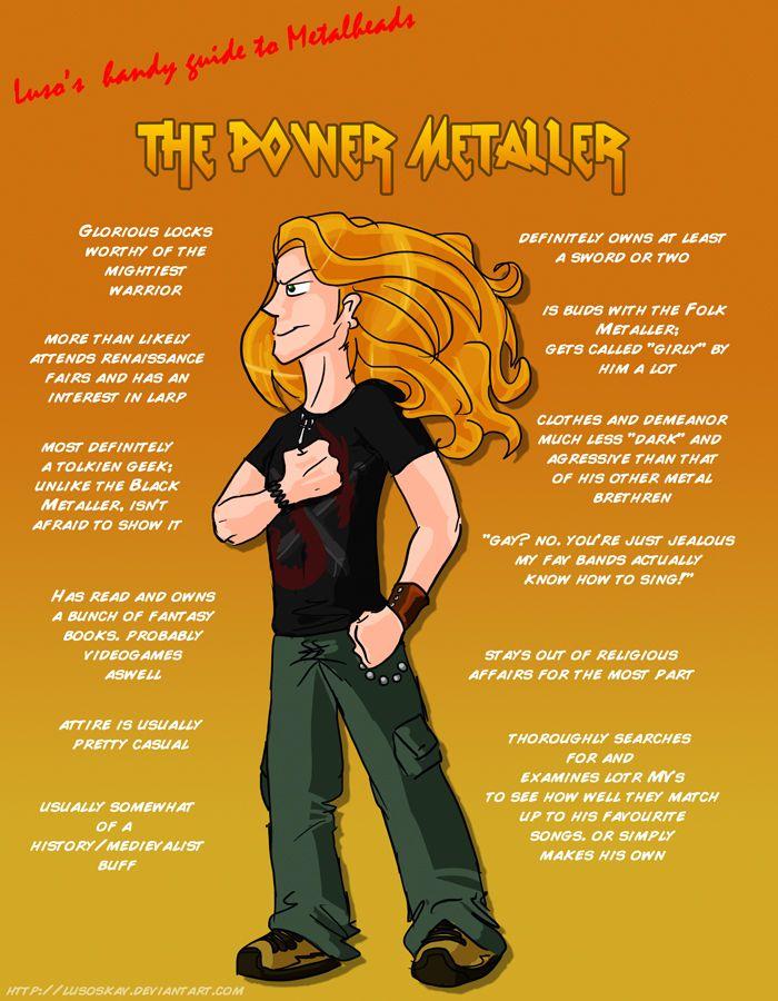 Hahaha! It's my husband! Glorious locks... lol Metal 101- The Power Metaller by LusoSkav.deviantart.com on @deviantART